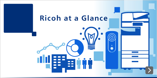 Ricoh at a Glance